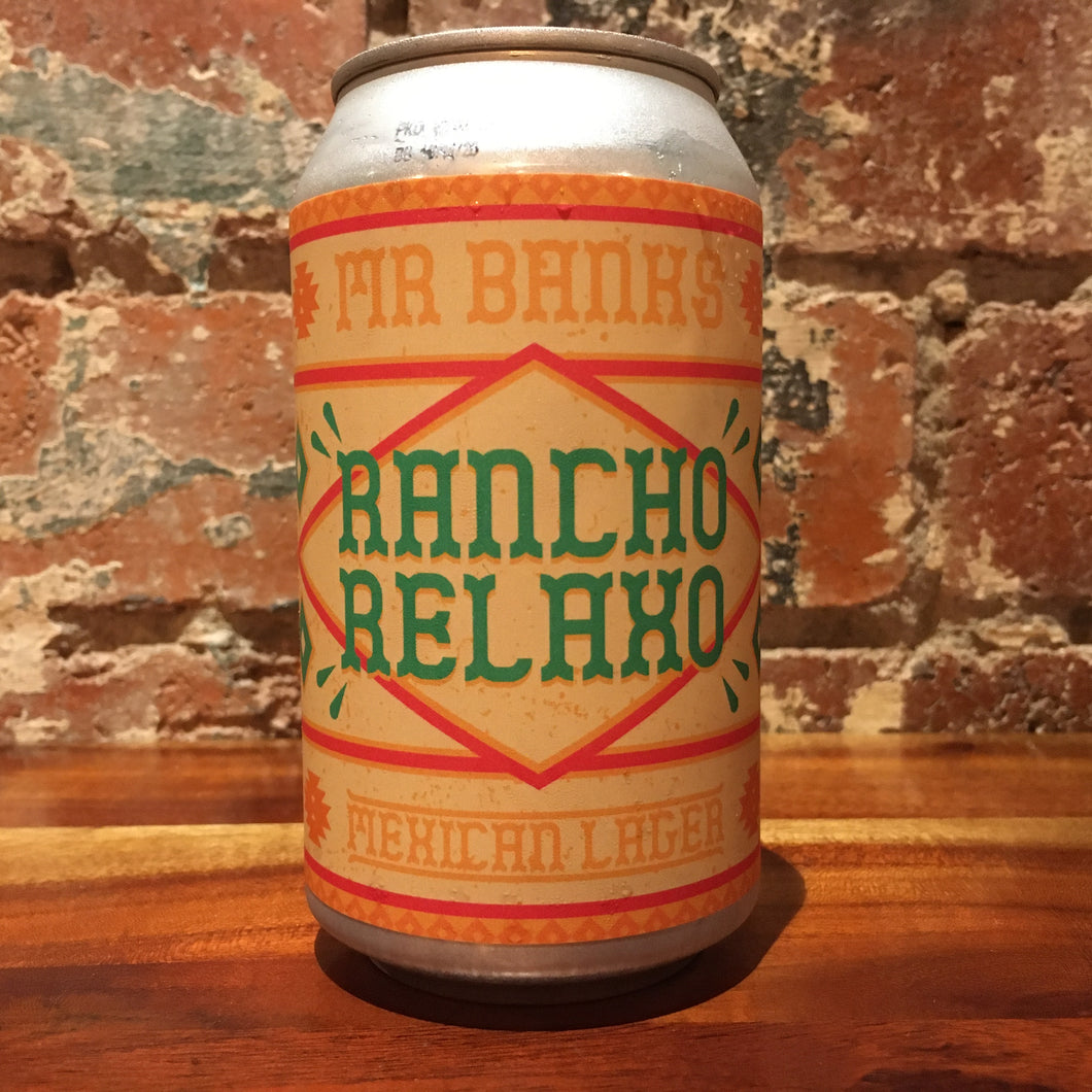 Mr Banks Rancho Relaxo Mexican Lager
