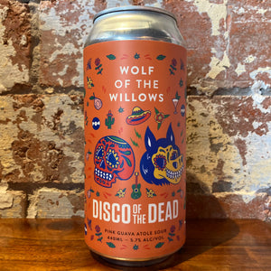 Wolf of the Willows Disco Of The Dead Pink Guava Atole Sour
