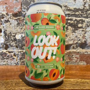 Mr Banks Look Out! Peach Gose