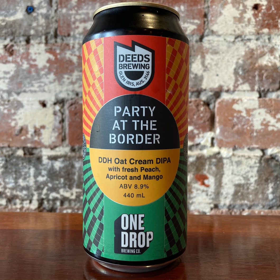 Deeds x One Drop Party At The Border DDH Oat Cream DIPA (Limit 2pp)