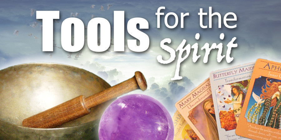 Tools for the Spirit