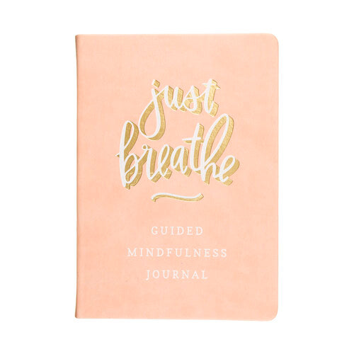 Just Breathe Guided Journal