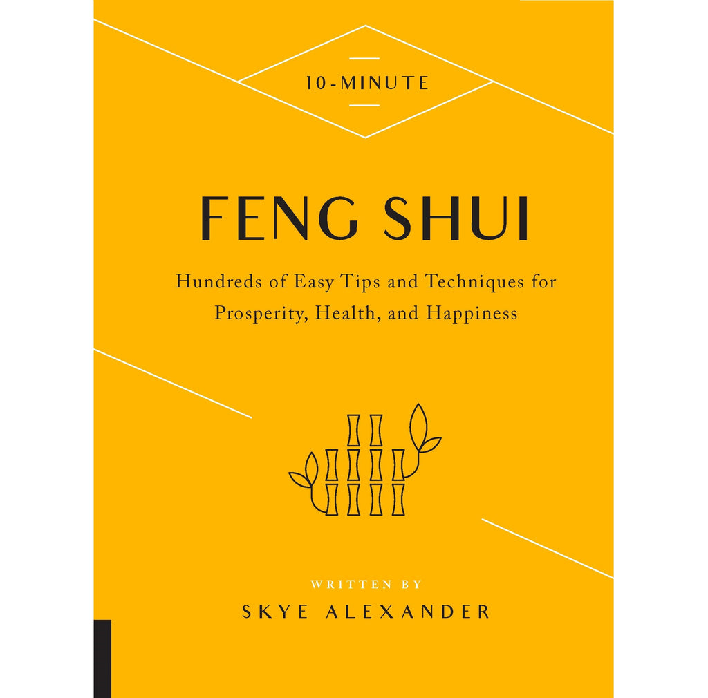 10-Minute Feng Shui - Body Mind & Soul