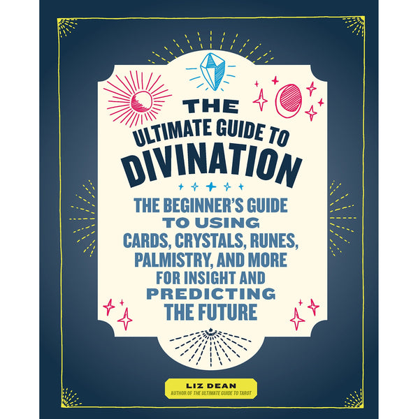 Ultimate Guide to Divination