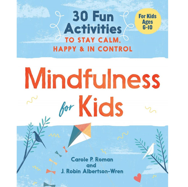 Mindfulness for Kids - Body Mind & Soul