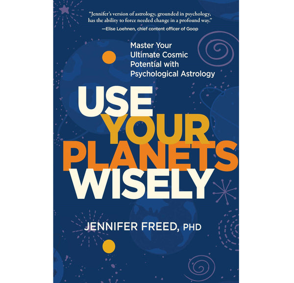 Use Your Planets Wisely - Body Mind & Soul