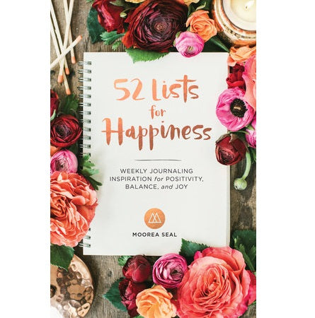 52 Lists for Happiness: Weekly Journaling Inspiration - Body Mind & Soul