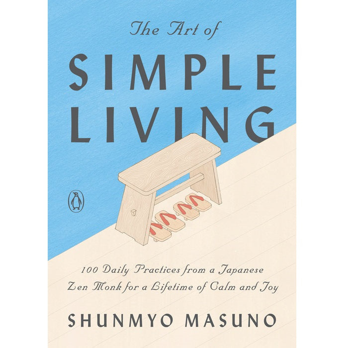 Art of Simple Living - Body Mind & Soul