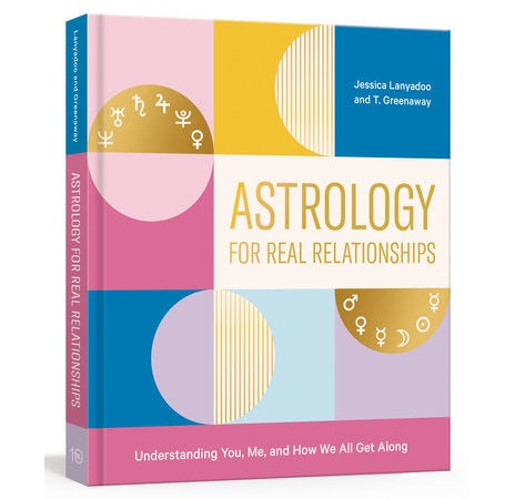 Astrology for Real Relationships - Body Mind & Soul