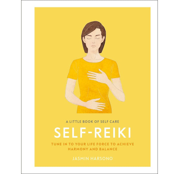 Little Book of Self Care: Self Reiki