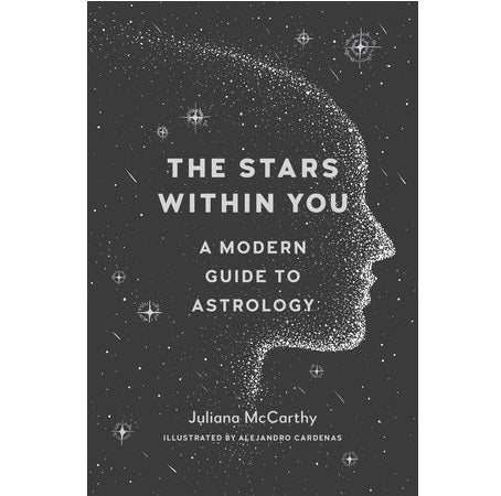 Stars Within You: A Modern Guide to Astrology