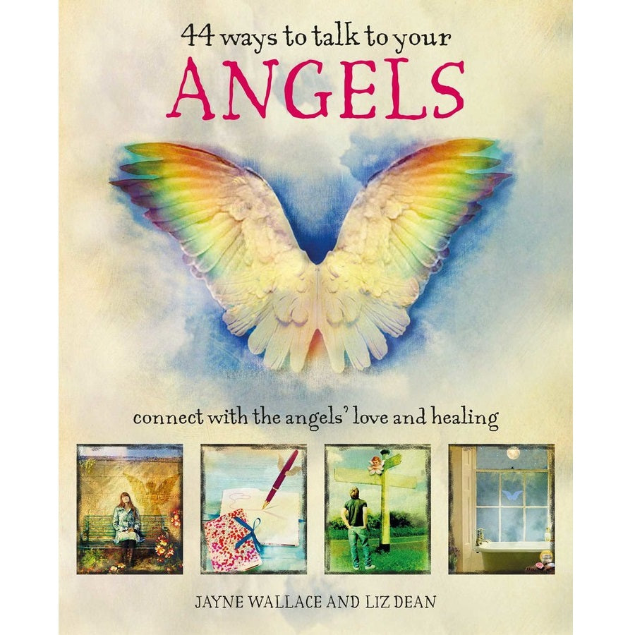 44 Ways to Talk to Your Angels - Body Mind & Soul