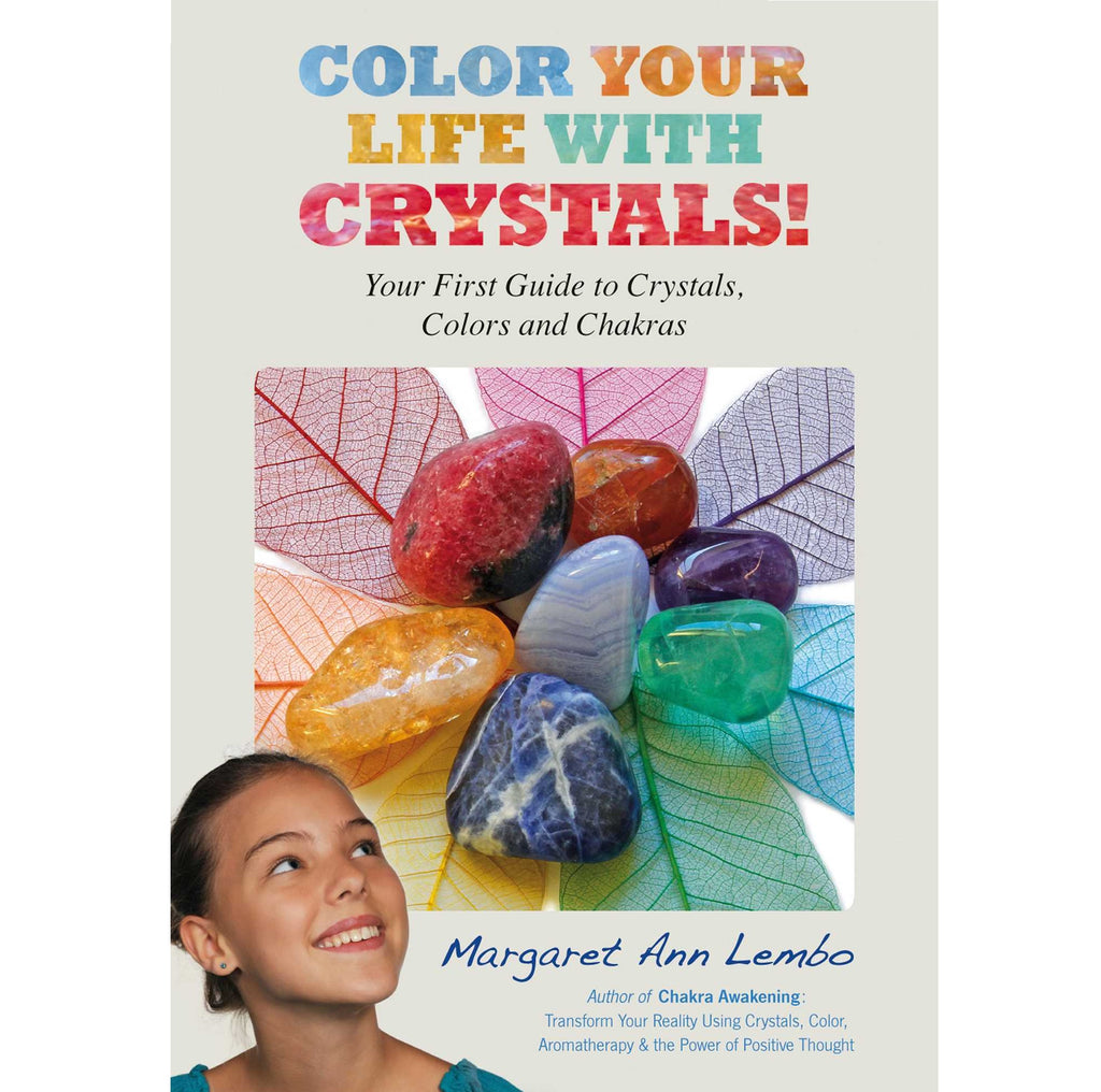 Color Your Life with Crystals!