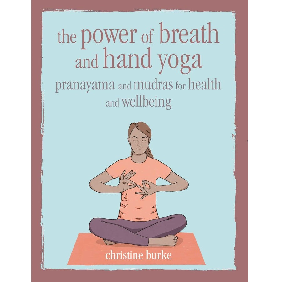 Power of Breath and Hand Yoga