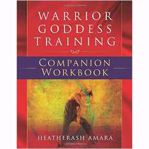 The Warrior Goddess Training Companion Workbook