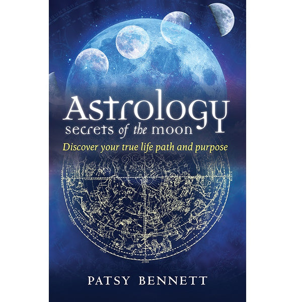 Astrology Secrets of the Moon - Body Mind & Soul
