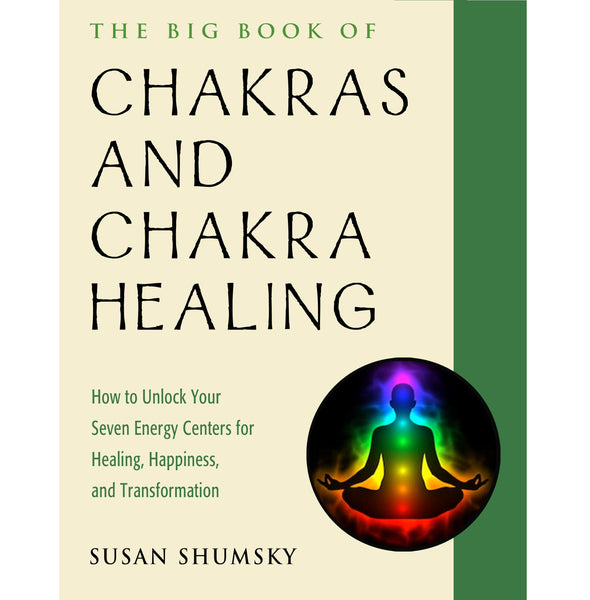 Big Book of Chakras and Chakra Healing