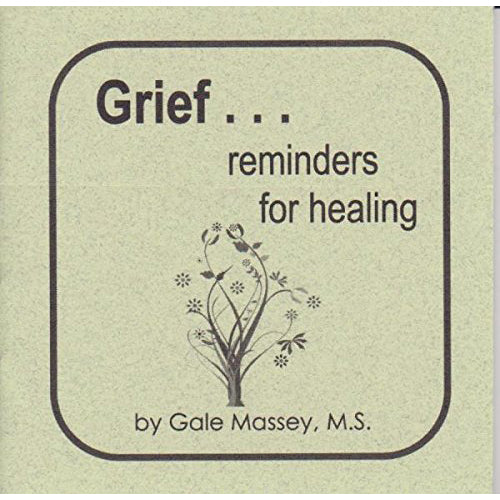 Grief Reminders for Healing