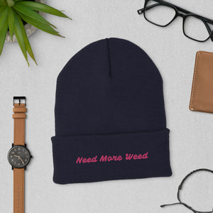 Stoner Girl 420 Cuffed Beanie Need More Weed