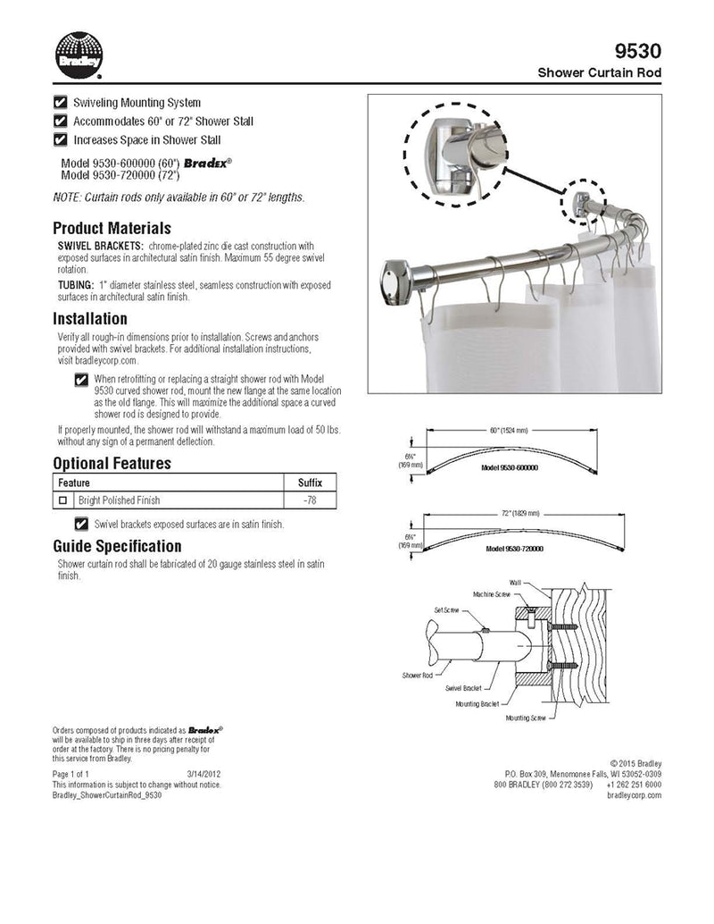"Shower Curtain Rod Curved, 1"" OD x 60"" Stainless Steel with Exposed Flange - Bradley - 9530-607800"