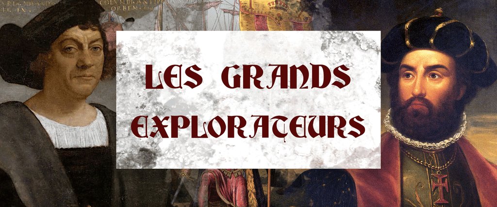 LES PLUS GRANDS EXPLORATEURS
