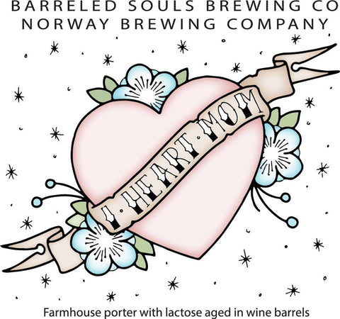 Norway Brewing/Barreled Souls I Heart Mom