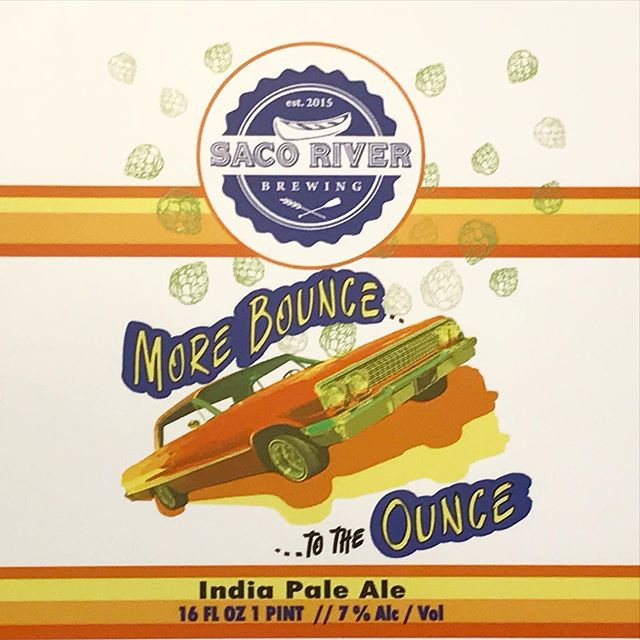 Saco River Brewing More Bounce To The Ounce IPA