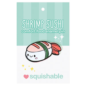 SQUISHABLE ENAMEL PIN SHRIMP SUSHI