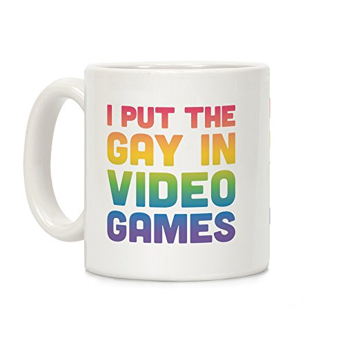 LookHUMAN I Put The Gay In Video Games White 11 Ounce Ceramic Coffee Mug