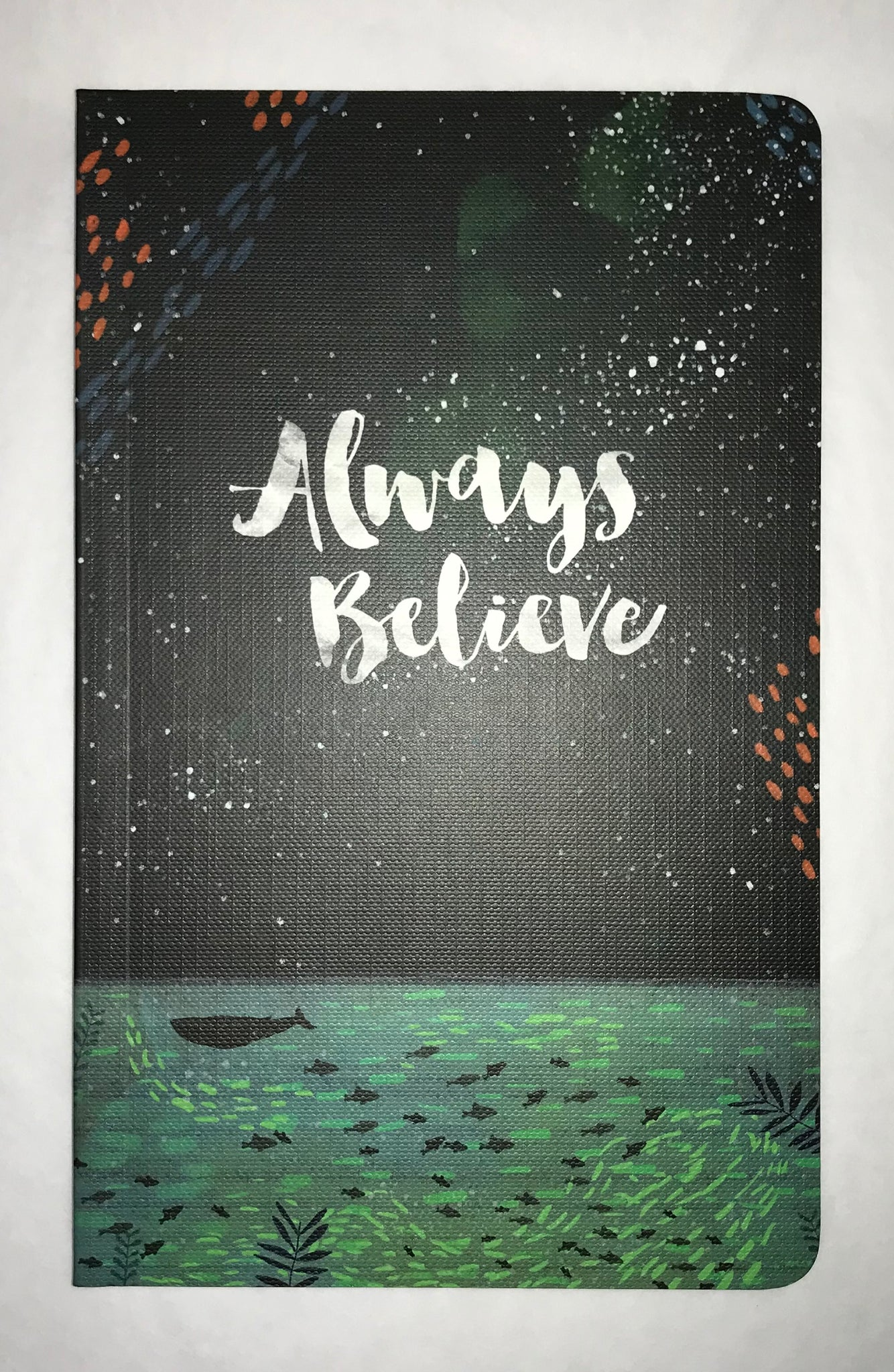 Always Believe Journal