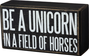 Be A Unicorn Wall Sign