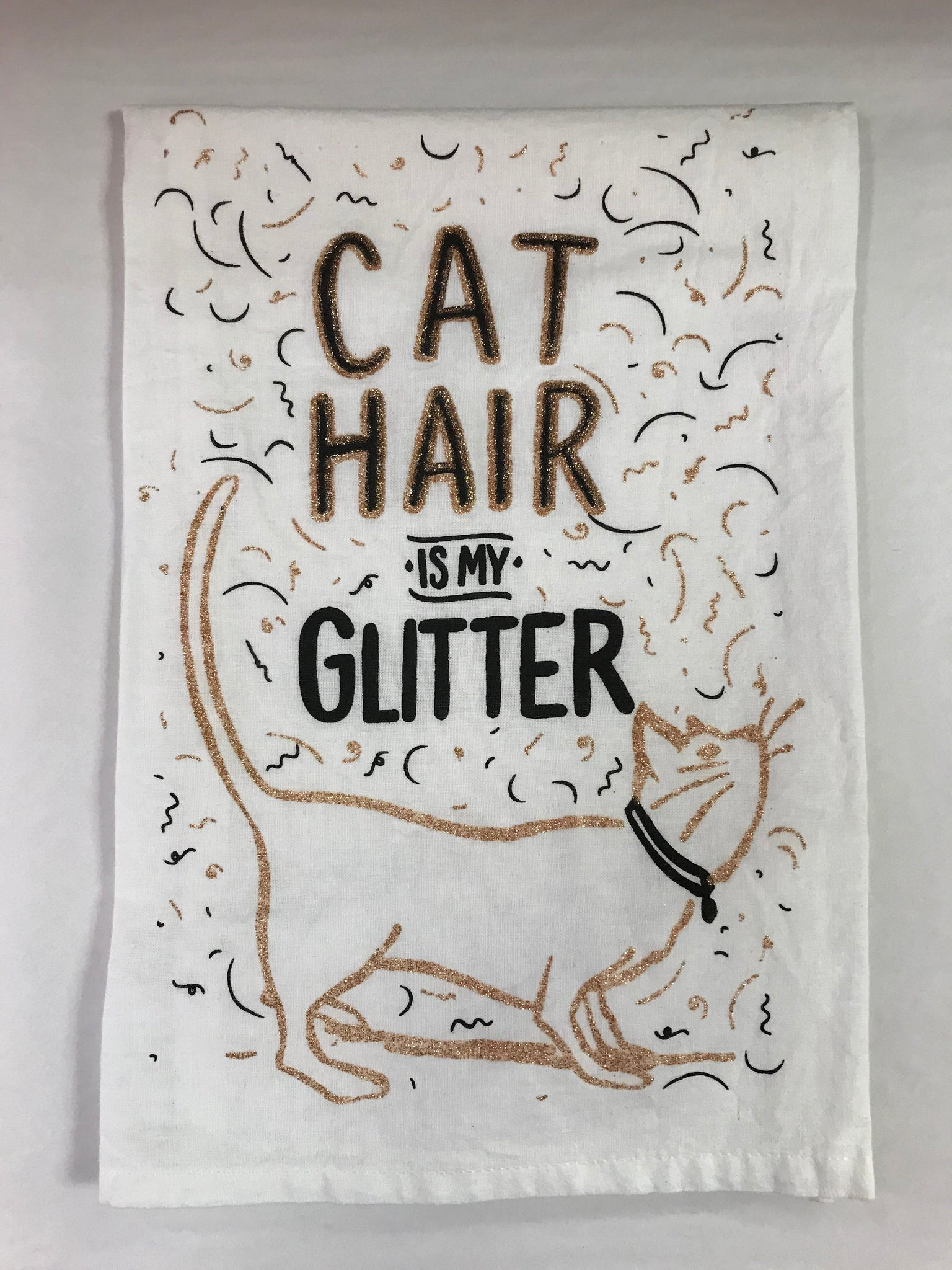 Cat Hair Is My Glitter Kitchen Towel