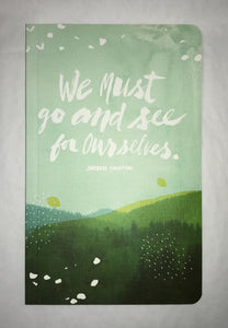 Go And See For Ourselves Journal