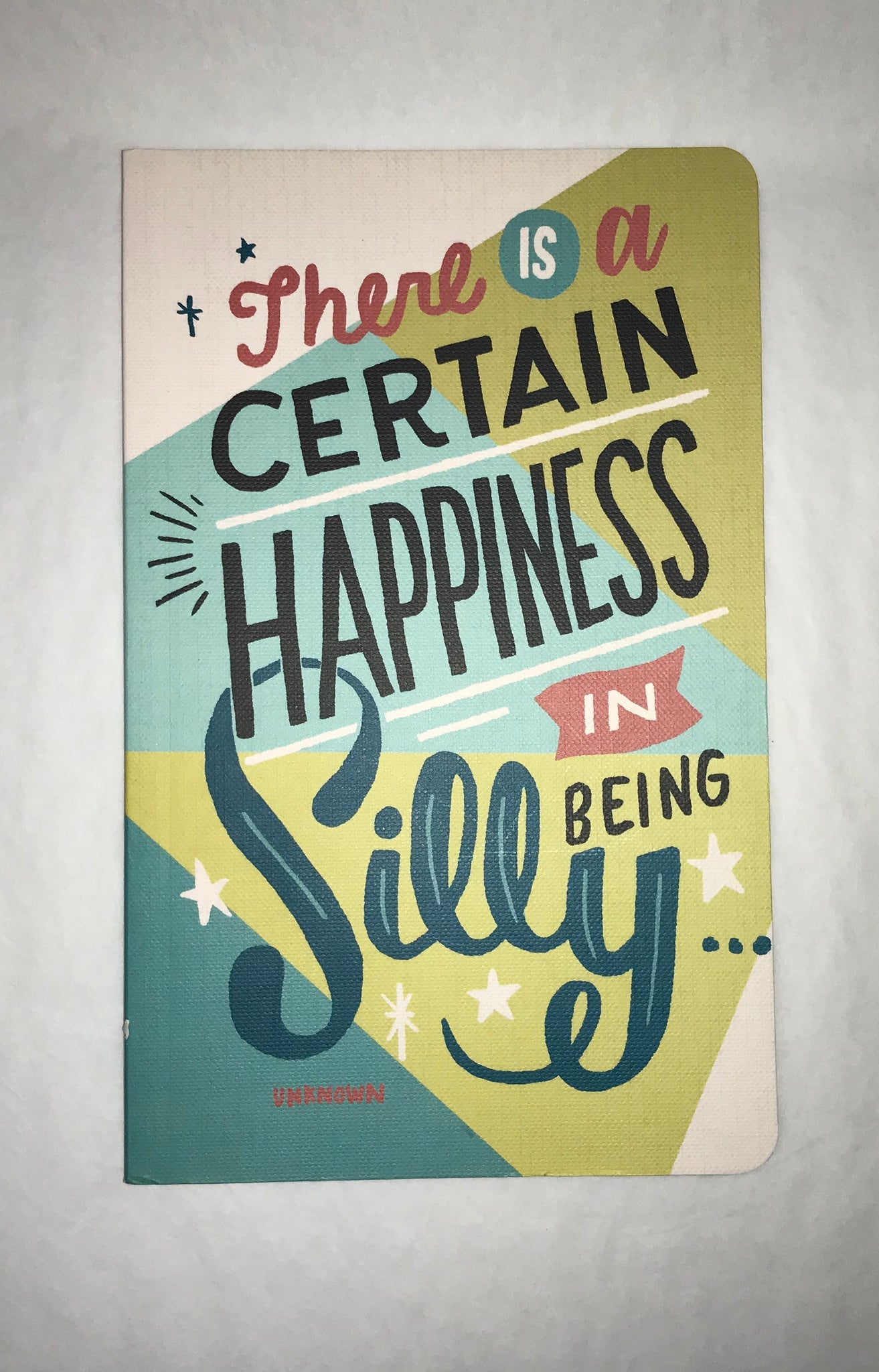 Happiness In Being Silly Journal
