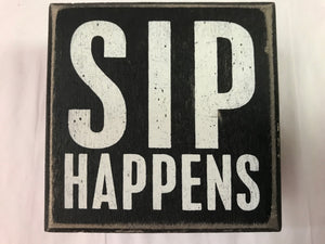 Sip Happens Wall Sign