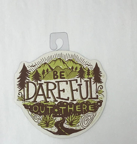Be Dareful Sticker