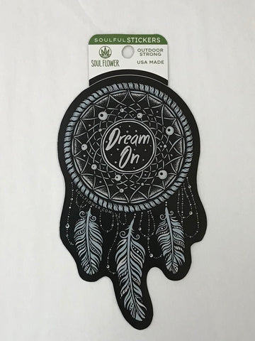 Dream On Sticker