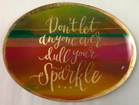 Dull Your Sparkle Trinket Dish