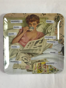 Mom... Mommy Melamine Tray