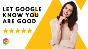Google Ambassadors x 10  - Let customers tell Google something good about your website, business, products