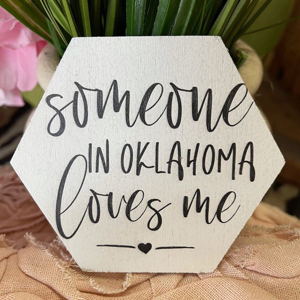 Someone in Oklahoma Love Me Coaster