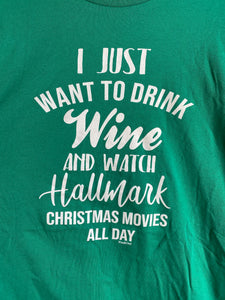 Drink WINE and Watch Christmas Movies Tee