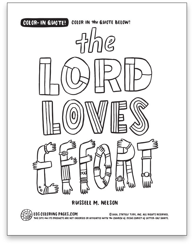 The Lord Loves Effort - Color-in Quote