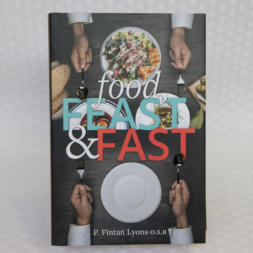 Food, Feast & Fast - From Ancient World to Environmental Crisis