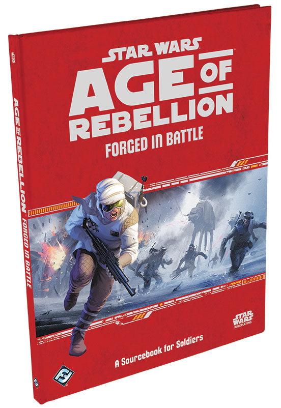 Star Wars RPG: Age of Rebellion - Forged in Battle Hardcover