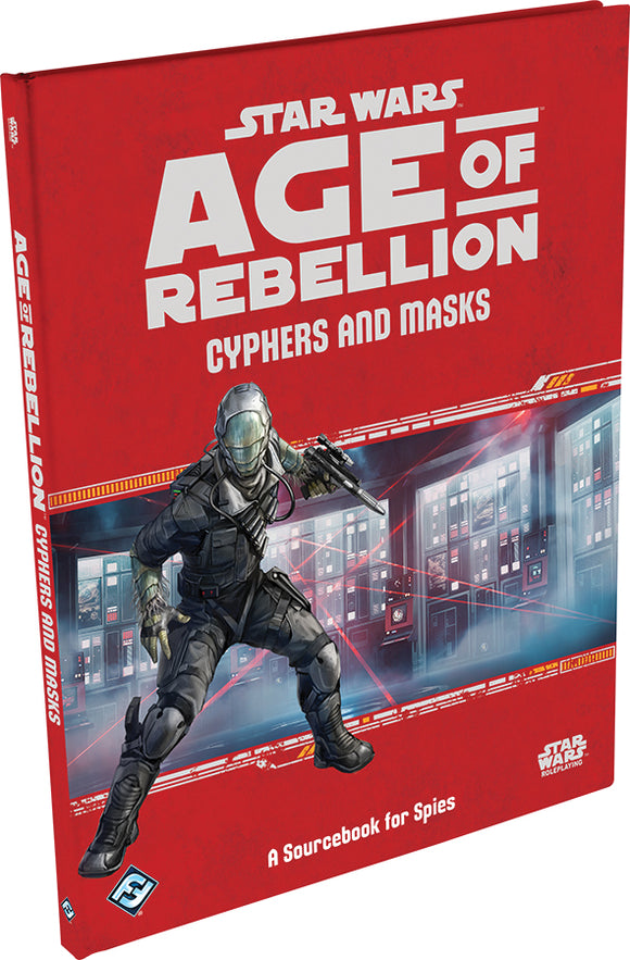 Star Wars RPG: Age of Rebellion - Cyphers and Masks Hardcover