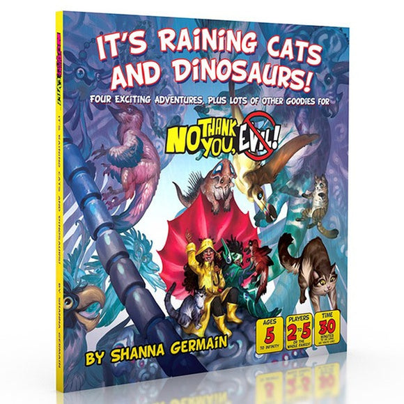 No Thank You, Evil! It's Raining Cats and Dinosaurs!