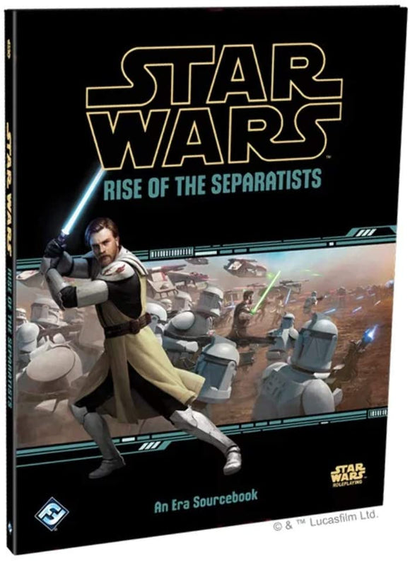 Star Wars RPG: Rise of the Separatists Hardcover