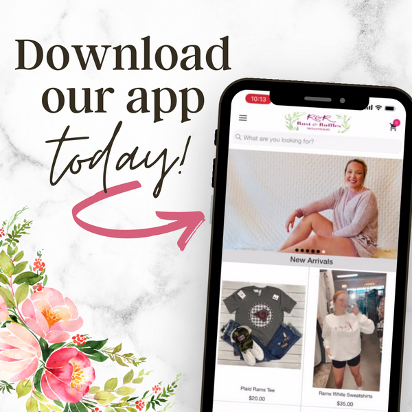 Download the rust and ruffles app on apple and android today