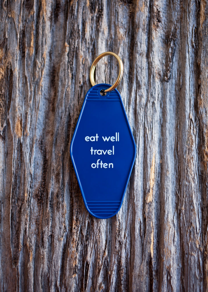 He said, She said - Eat Well Travel Often Motel Key Tag